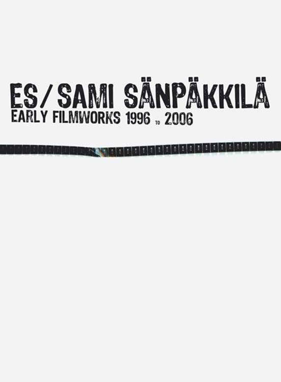 Es / Sami Sänpäkkilä: Early Filmworks 1996-2006 (DVD)